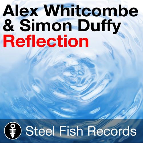 Alex Whitcombe & Simon Duffy - 'Reflection' (Original mix)