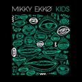 Mikky Ekko Kids (Oliver Nelson Remix) Artwork