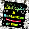 BeatauCue - Kitsuné Club Night the Winter Edition at Fire exclusive mix