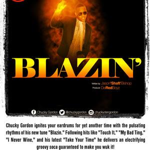 CHUCKY GORDON - BLAZIN' (SOCA 2014)