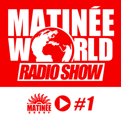 #Matinéeworld 1