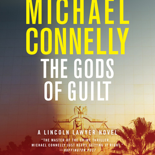 The Gods of Guilt by Michael Connelly, Read by Peter Giles - Audiobook Excerpt