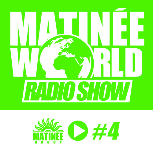 #Matinéeworld 4