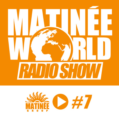 #Matinéeworld 7