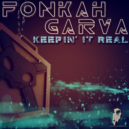 "Fonkah & Garva ""Keepin' it Real"" [Schedule One Recordings]"
