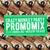 Crazy Monkey Mix - mixed by Tek A Dee (Nov 2013)
