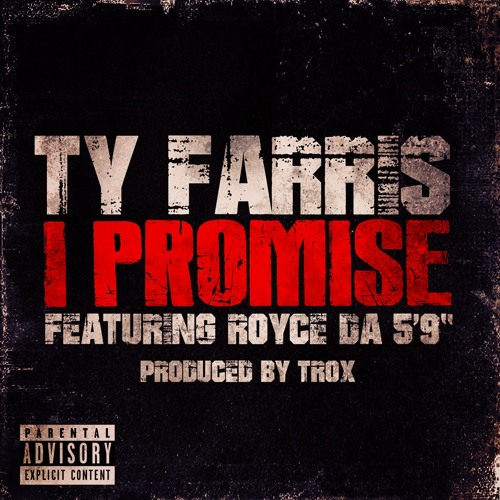 I Promise Featuring Royce Da 5'9 Produced By Trox