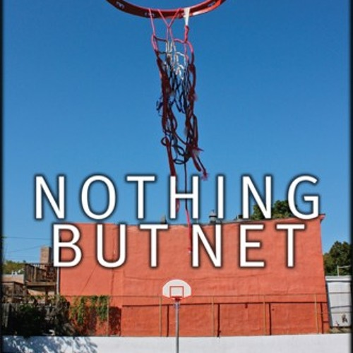 Nothing But Net 11.18.13