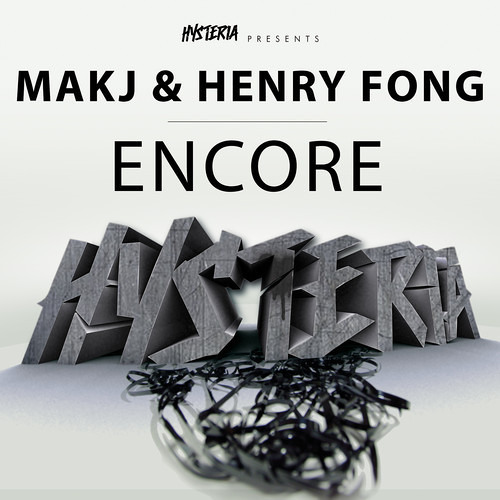MAKJ & Henry Fong - Encore (Original Mix)