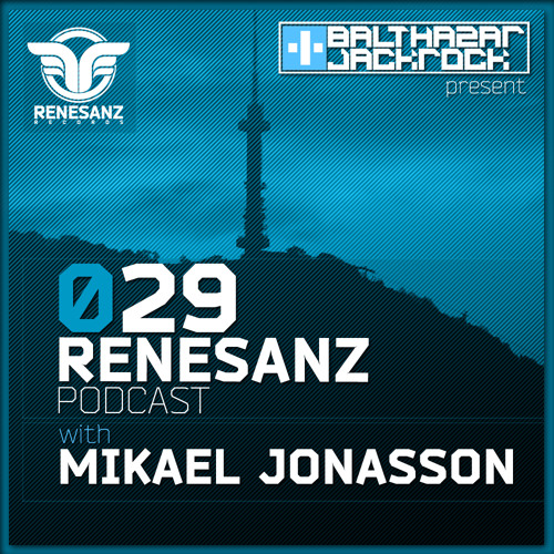 Renesanz Podcast 029 with Mikael Jonasson (Live @ Renesanz Night / Sofia, Bulgaria)
