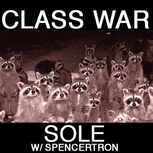 Class War w/ Spencertron from Cobraconda