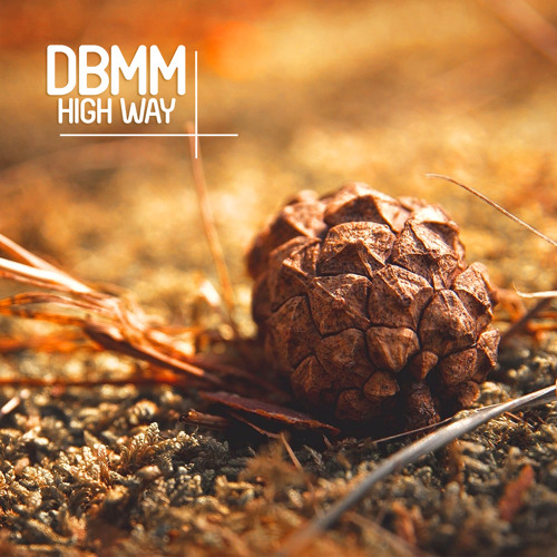 "DBMM - High Way (Original Mix) ""Snippet"" Enormous Tunes"
