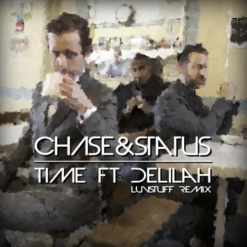 Chase & Status - Time (Luvstuff Remix)