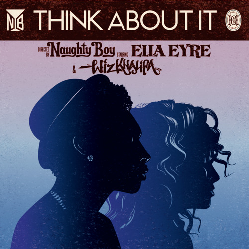 Naughty Boy - Think About It (feat. Wiz Khalifa & Ella Eyre)(TORN Remix)