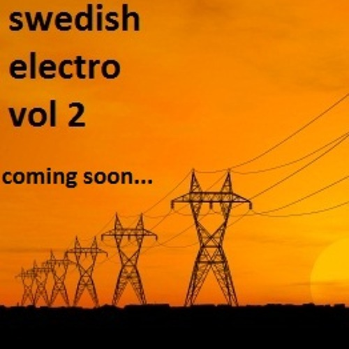 swedish electro vol 2 - snippets (part 3)
