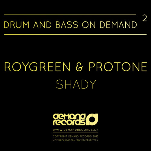 Roygreen & Protone - Shady