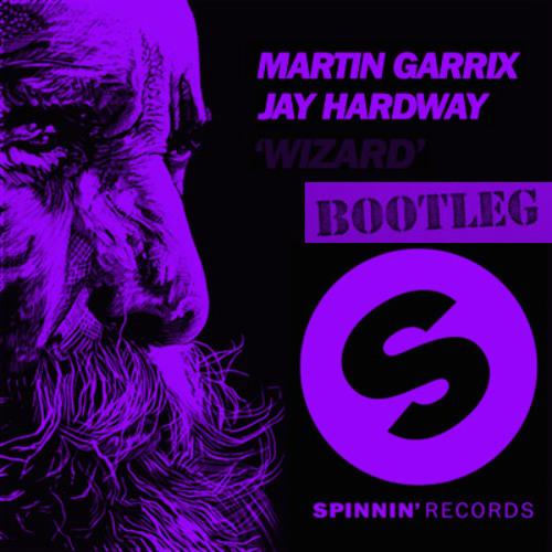 Martin Garrix & Jay Hardway - Wizard (No way Bootleg)