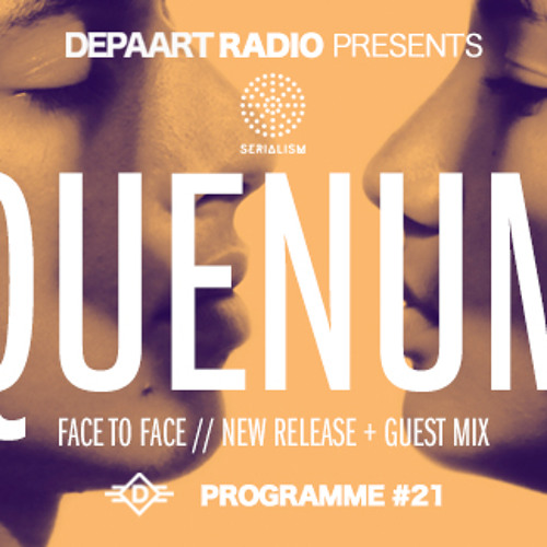 Depaart Radio #21 pres. Face To Face by Quenum
