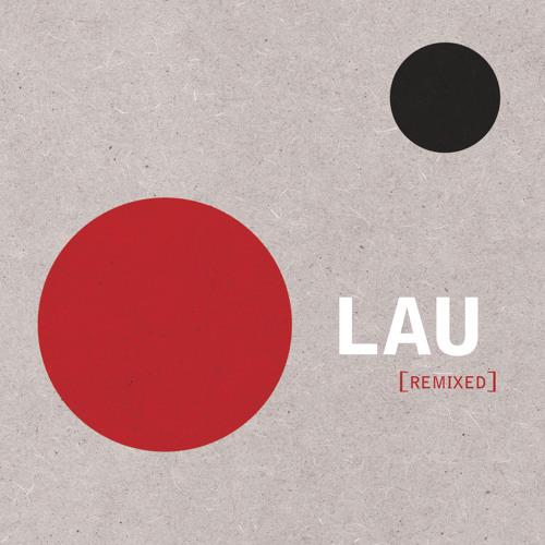 Lau - Torsa (Sei A Remix)