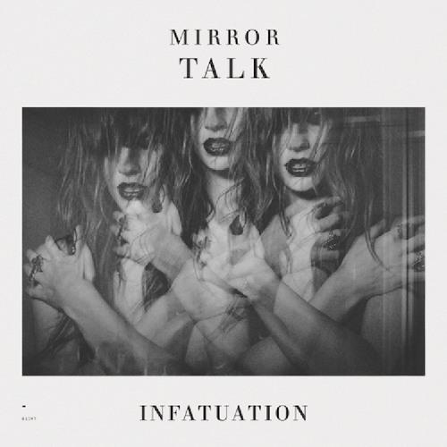 Mirror Talk - Too Late To Start