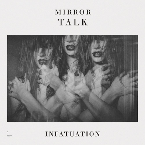 Mirror Talk - Too Late To Start