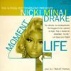 Nicki Minaj feat. Drake - Moment 4 Life (ALPHAQ REMIX)
