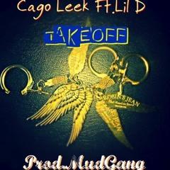 CAGO LEEK X LIL D - TAKE OFF (Prod.MUDGANG)