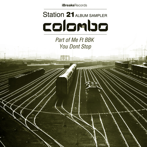 Colombo Ft. BBK - Part Of Me  (Album Sampler) iBreaks(Release Date 10/12/13)