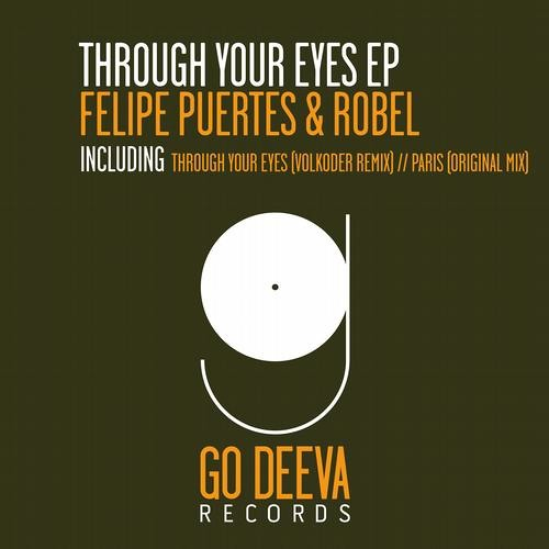 Felipe Puertes, Robel - Through Your Eyes (Volkoder Remix)