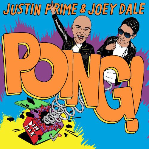 Justin Prime & Joey Dale - Poing!