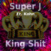 King Shit Ft. Kohn (Prod. By Cam Bluff)