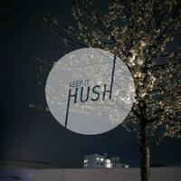 Keep It Hush - Soul Food #1