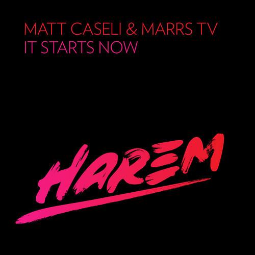 Matt Caseli & Marrs TV - It Starts Now (Original Mix)