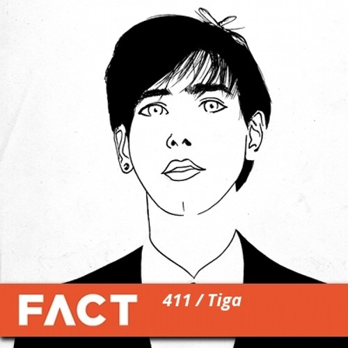 FACT mix 411 - Tiga (Nov '13)