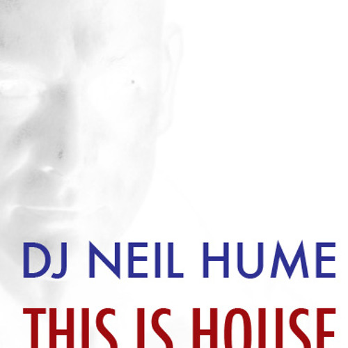 This Is House - Neil Hume