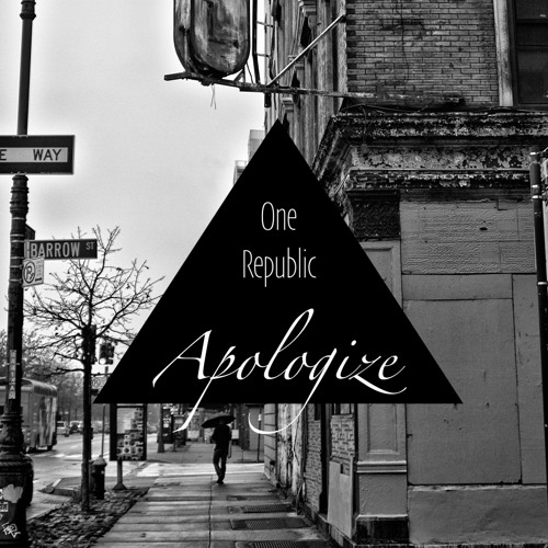 One Republic - Apologize (Daniel Czirjak Edit)