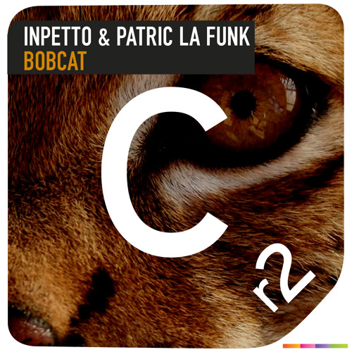 Inpetto & Patric La Funk - Bobcat (PREVIEW) OUT NOW on Beatport!