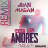 Juan Magan - Mal De Amores ( Josue Log Remix Tribal Guarachero )
