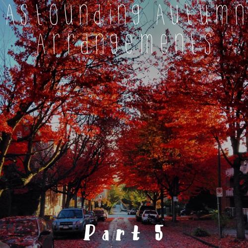 Astounding Autumn Arrangements (Part 5)