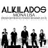 alkilados - mona lisa (deejay jeffran extended remake 2013)