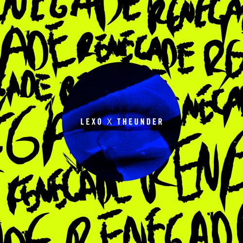 Lexo X TheUnder - Renegade