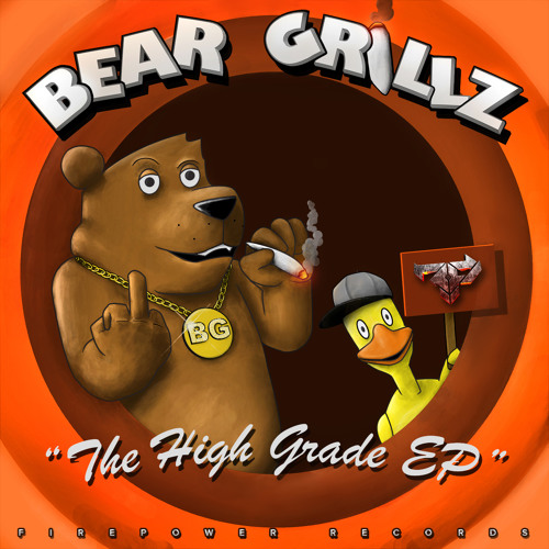 Bear Grillz - The High Grade EP (Out Now on Firepower Records)