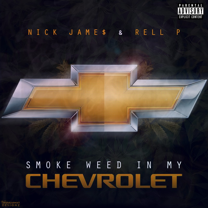 Nick James ft. Rell P - Smoke Weed In My Chevrolet [Thizzler.com]