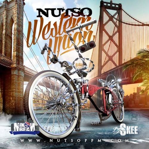 Nutso - 'Western Union' (Mixtape) Hosted by DJ Skee & DJ Nik Bean