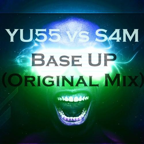 YU55 Vs S4M - Base UP ( Original Mix )
