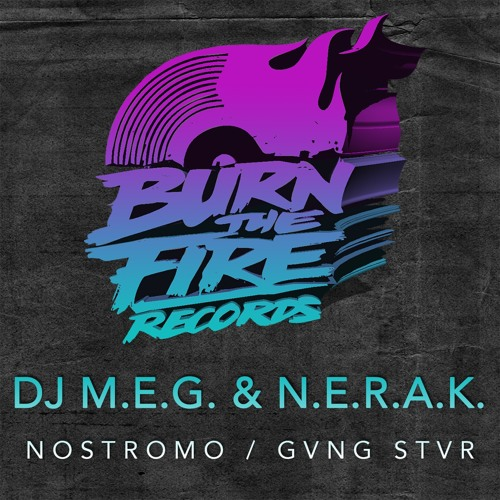 DJ M.E.G. & N.E.R.A.K.: Nostromo - Original Mix (Preview) • Out 12/09/13
