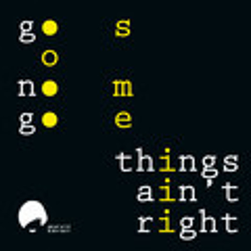 go nogo - Things Ain't Right (Patrick Talmann Remix) - Snippet