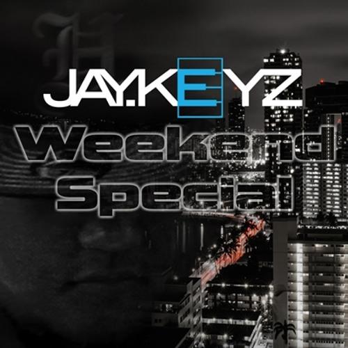 Jay.Keyz - Weekend Special
