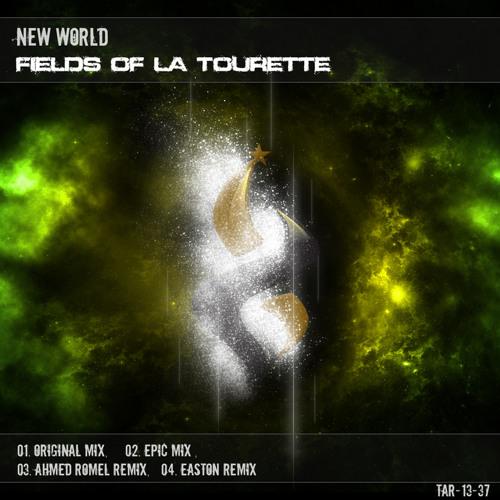 New World - Fields of La Tourette (Original Mix) [TAS] @ FSOE 301