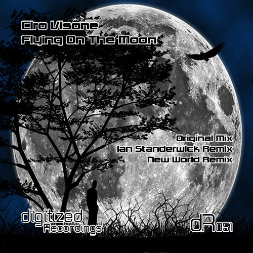 Ciro Visone - Flying on the Moon (New World Remix) [Digitized] @ FSOE 301